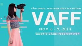 Vancouver Asian Film Festival (VAFF)2014