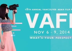 Vancouver Asian Film Festival (VAFF) 2014