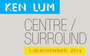 KEN LUM/CAUSA: CENTRE/SURROUND artexhibition