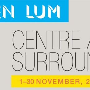 KEN LUM/CAUSA: CENTRE/SURROUND art exhibition