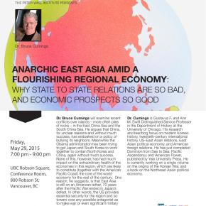 Bruce Cumings: Anarchic East Asia Amid a Flourishing Regional Economy