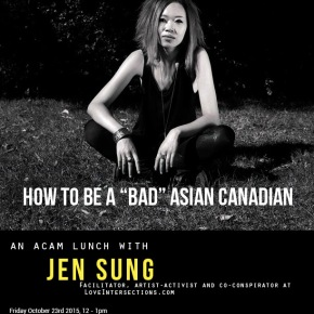 How to be a Bad AsianCanadian