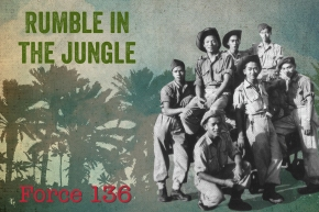Rumble in the Jungle: The Story of Force136