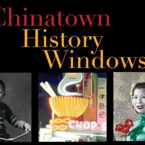 Chinatown History Windows