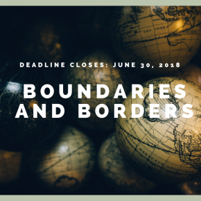Call for Submissions: Boundaries andBorders