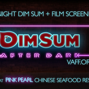 VAFF Dim Sum After Dark