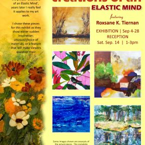 ARTIST EXHIBITION:  CREATIONS OF AN ELASTIC MIND – SEPTEMBER 4 – 28,2019