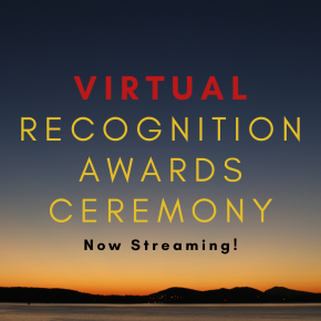 Stream our Virtual Recognition Awards Ceremony
