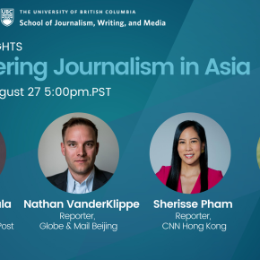 UBC Department of Asian Studies' Next Webinar: Uncovering Journalism in Asia