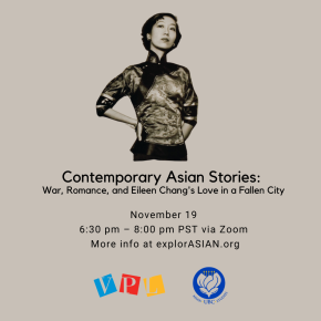 Contemporary Asian Stories: War, Romance, and Eileen Chang's Love in a Fallen City